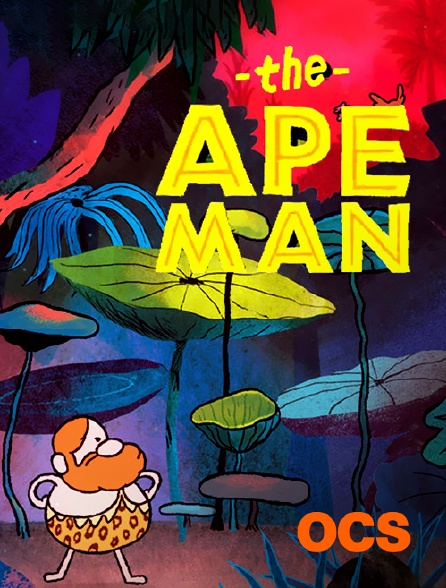 OCS - The Ape Man