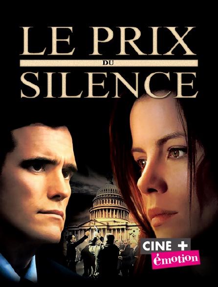 Ciné+ Emotion - Le prix du silence