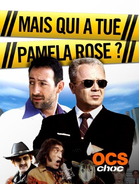 OCS Choc - Mais qui a tué Pamela Rose ?