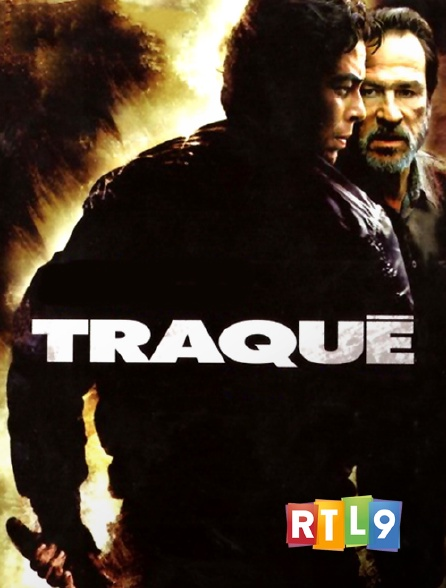 RTL 9 - Traqué