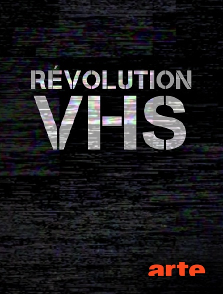 Arte - Révolution VHS