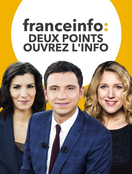 franceinfo: deux points ouvrez l'info