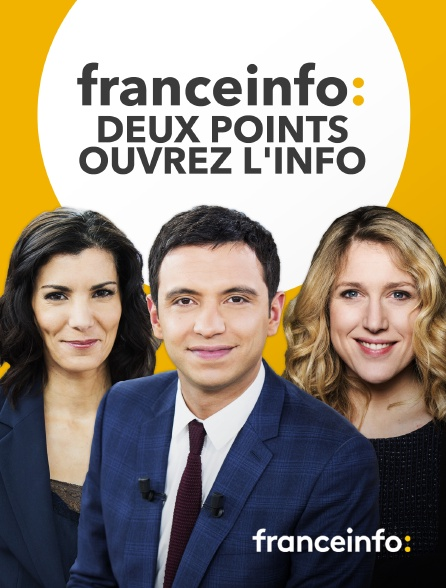 franceinfo: - franceinfo: deux points ouvrez l'info