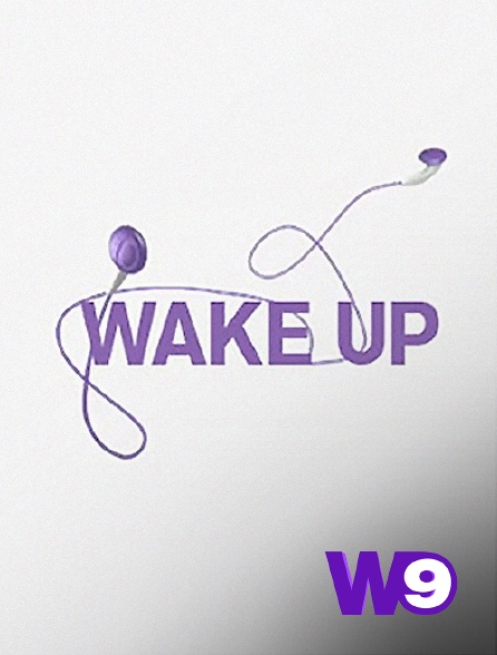 W9 - Wake Up