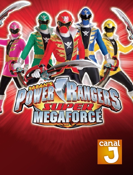 Canal J - Power Rangers Super Megaforce