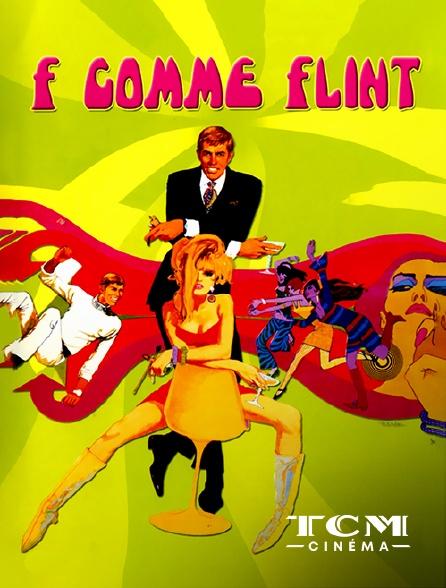 TCM Cinéma - F comme Flint