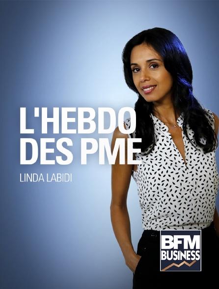 BFM Business - L'hebdo des PME