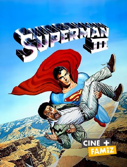 Ciné+ Famiz - Superman III en replay