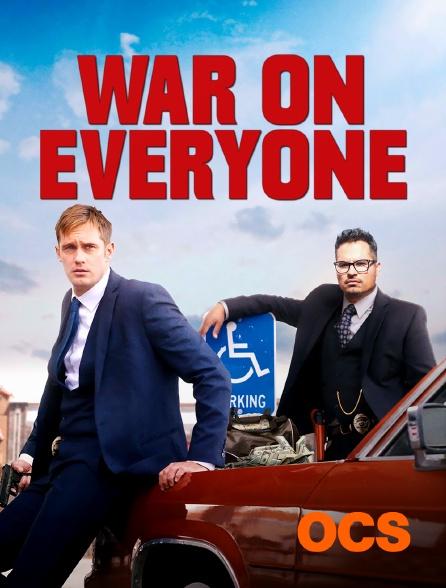 OCS - War on Everyone