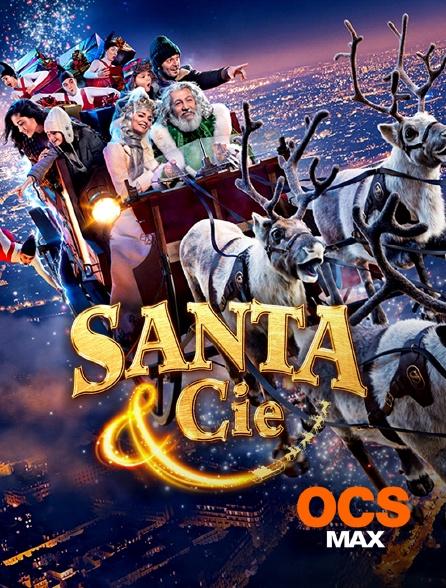 OCS Max - Santa & Cie