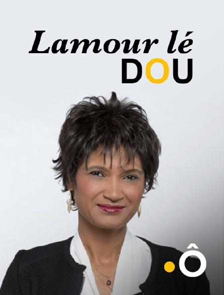 France Ô - Lamour lé Dou
