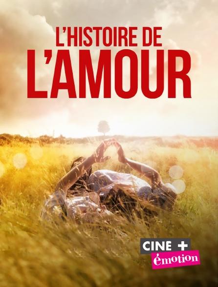 Ciné+ Emotion - L'histoire de l'amour