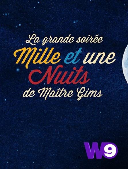 W9 - La grande soirée des Mille et une nuits de Maître Gims