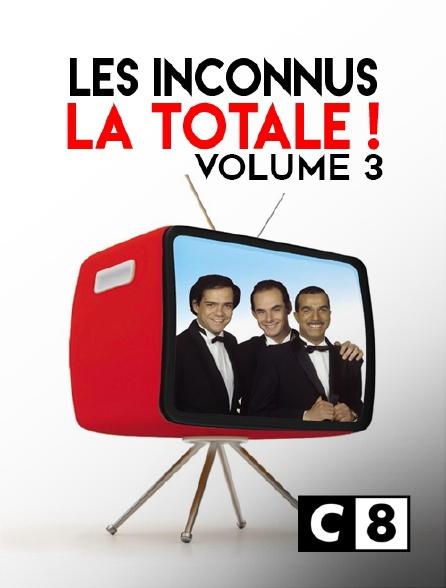 C8 - Les Inconnus : la totale ! volume 3