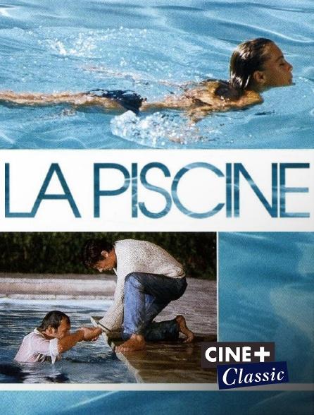 Ciné+ Classic - La piscine
