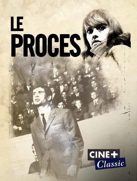 Ciné+ Classic - Le procès