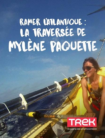 Trek - Ramer l'Atlantique : la traversée de Mylène Paquette