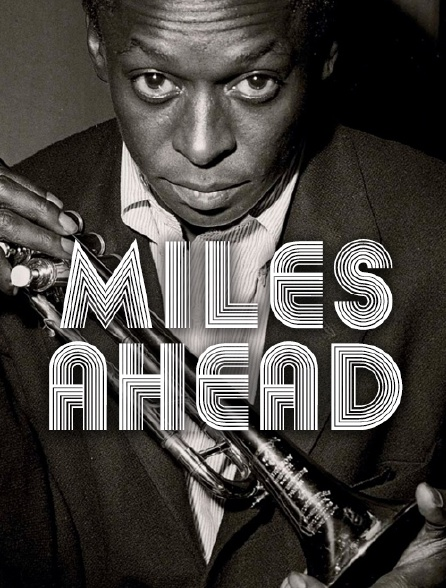 Miles Ahead Stream
