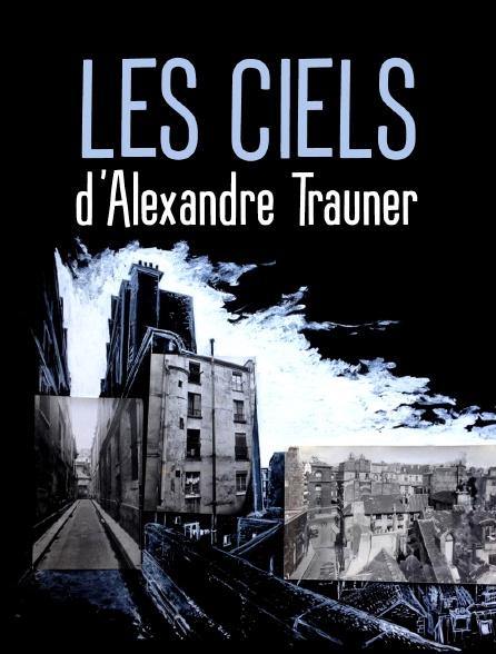 Les ciels d'Alexandre Trauner
