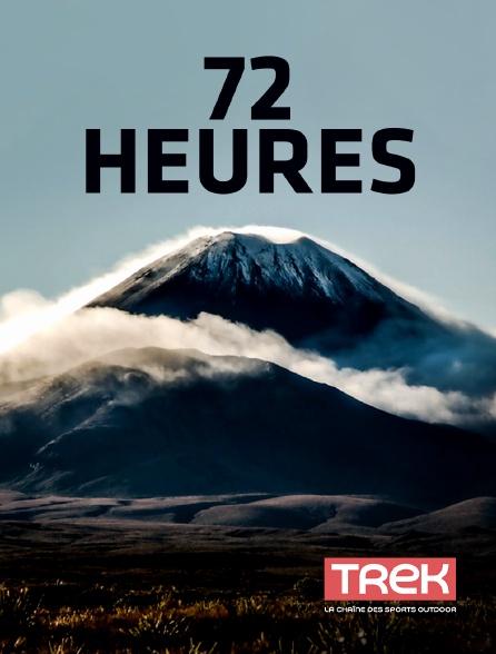 Trek - 72 heures