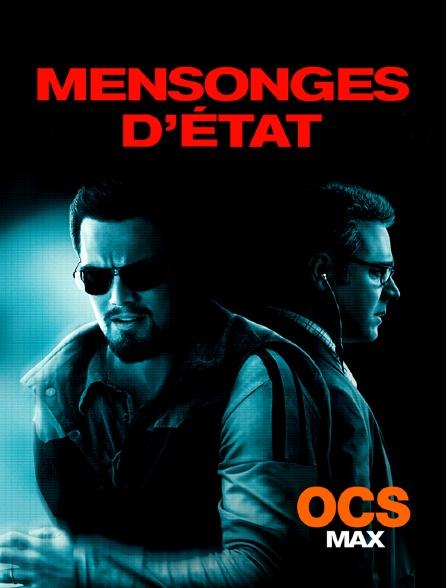 OCS Max - Mensonges d'Etat