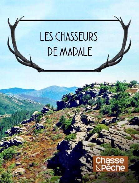 Chasse et pêche - Les chasseurs de Madale