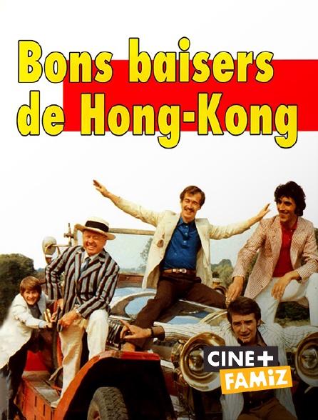 Ciné+ Famiz - Bons baisers de Hongkong