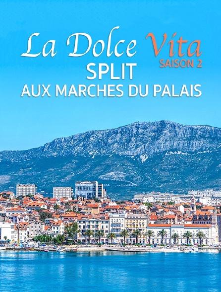 Destination Special : Dolce Vita Saison 2. Split, Aux Marches Du Palais