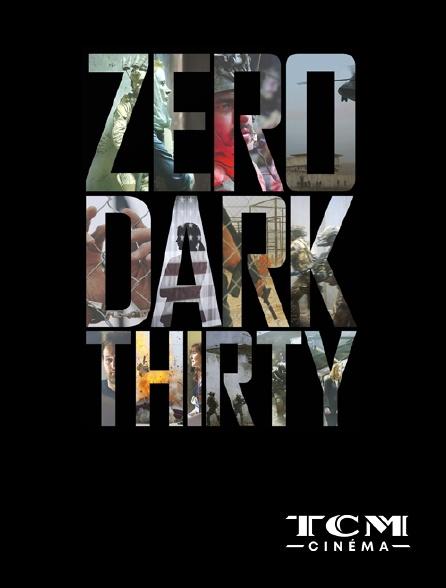 TCM Cinéma - Zero Dark Thirty