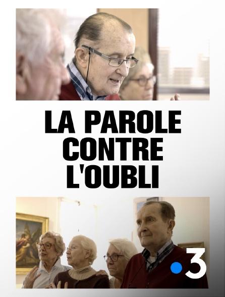 France 3 - La parole contre l'oubli