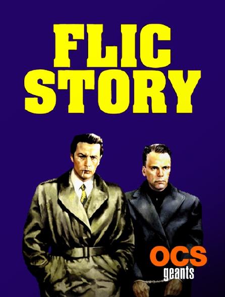 OCS Géants - Flic Story