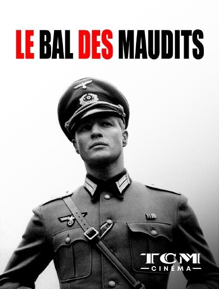 TCM Cinéma - Le bal des maudits