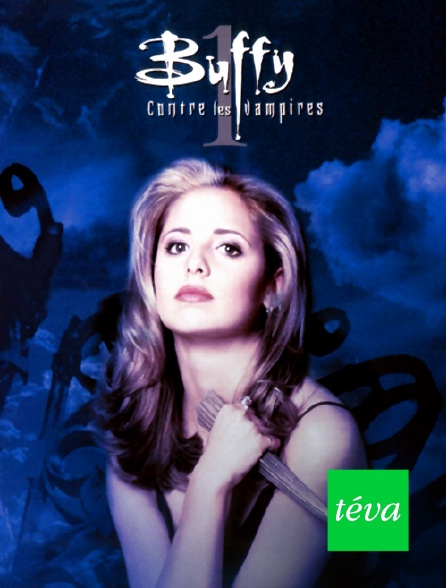 Téva - Buffy contre les vampires en replay