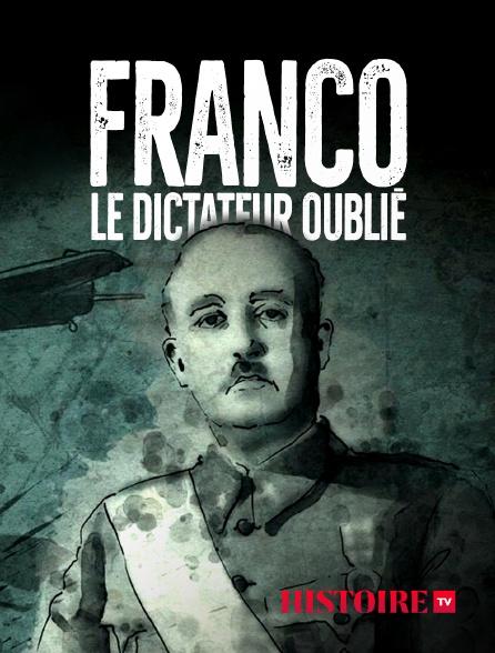 HISTOIRE TV - Franco, le dictateur oublié