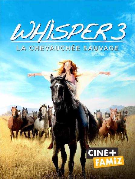 Ciné+ Famiz - Whisper 3