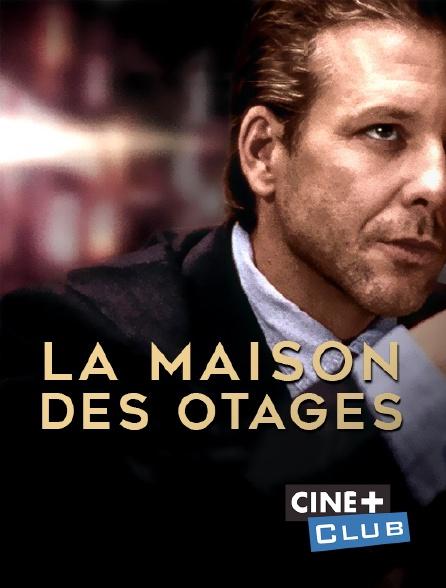 Ciné+ Club - La maison des otages