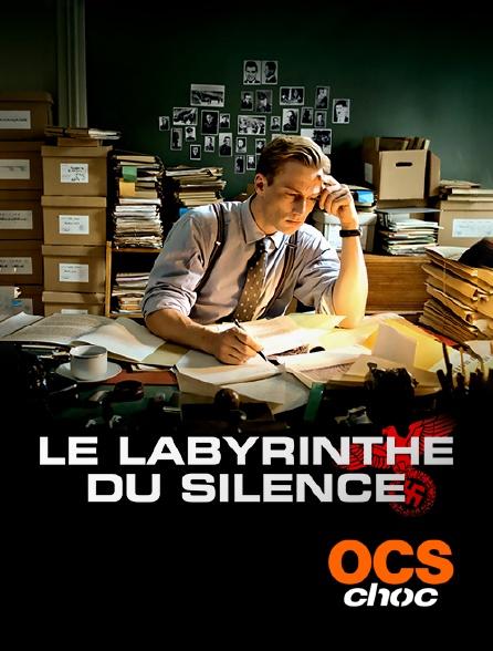 OCS Choc - Le labyrinthe du silence