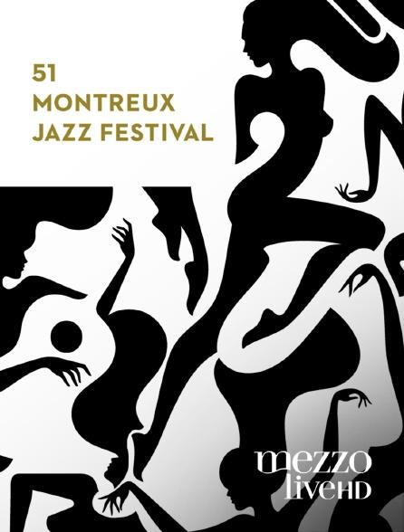 Mezzo Live HD - Montreux Jazz Festival 2017