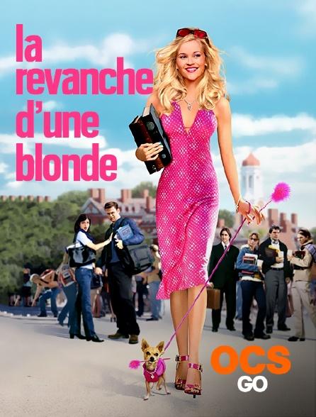 OCS Go - La revanche d'une blonde