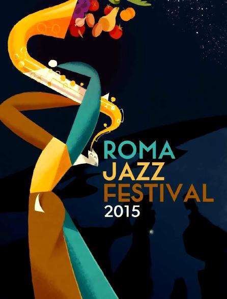 Roma Jazz Festival 2015