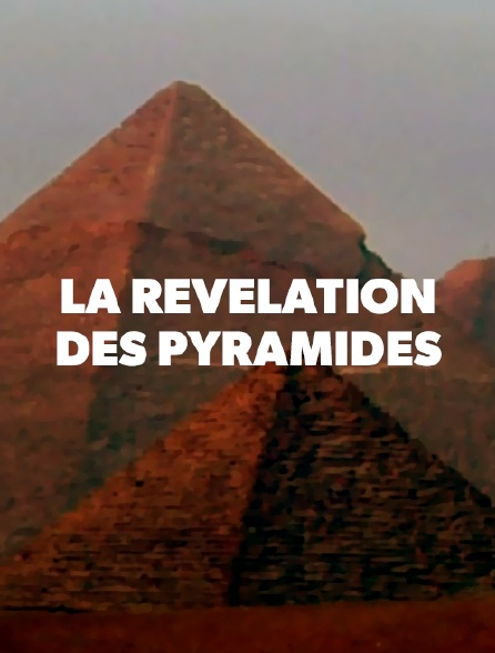 LA DES GYPTE PYRAMIDES REVELATION TÉLÉCHARGER