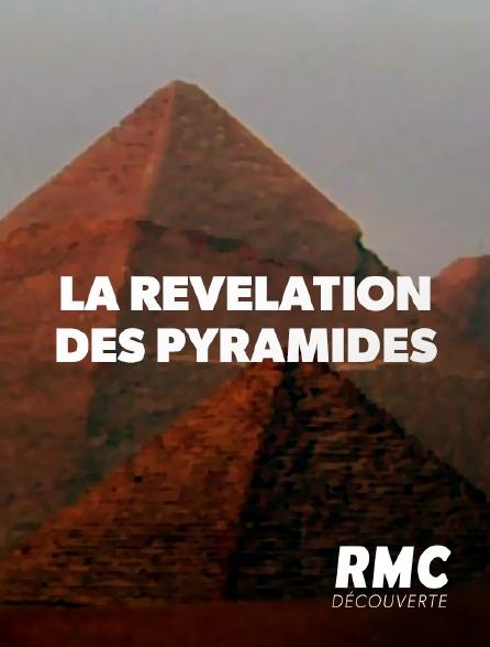 RMC Découverte - La révélation des pyramides