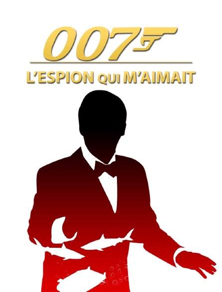James Bond : L'espion qui m'aimait