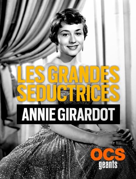 OCS Géants - Les grandes séductrices : Annie Girardot
