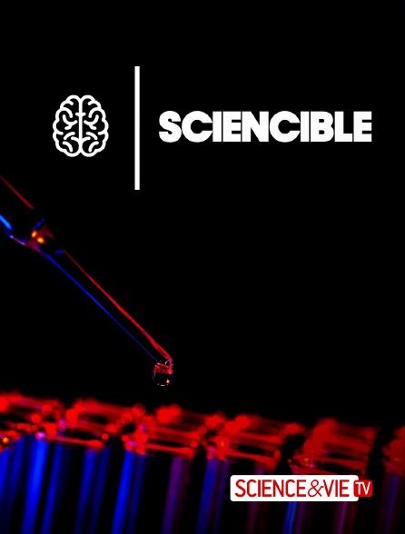 Science et Vie TV - Sciencible