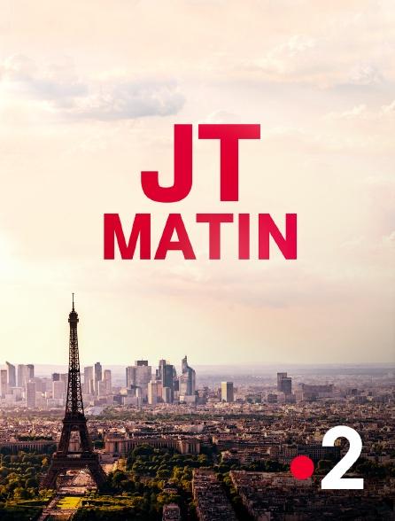 France 2 - JT Matin