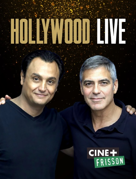 Ciné+ Frisson - Hollywood Live