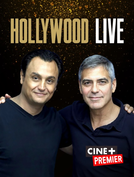 Ciné+ Premier - Hollywood Live