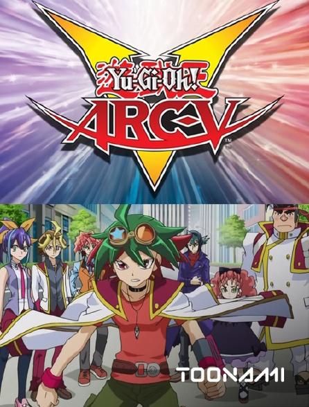 Toonami - Yu-Gi-Oh ! Arc-V