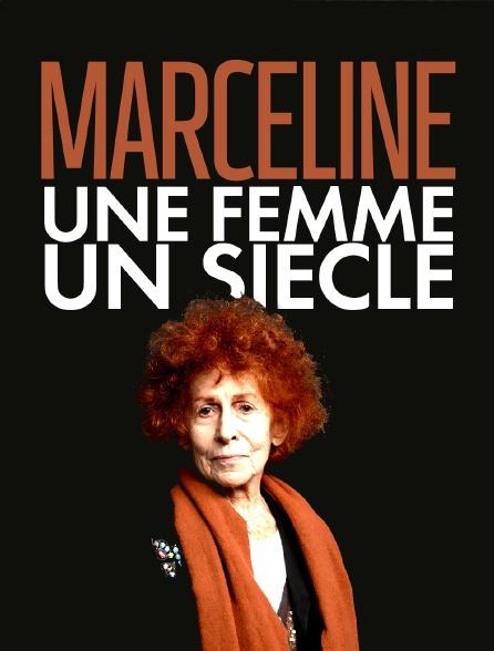 Marceline, une femme, un siècle